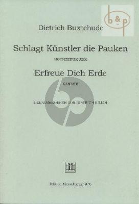 Schlagt Kunstler die Pauken/Erfreue dich BuxWV 122 / 26 (SSAB[soli/choir]- 2 Trump.-Perc.-Str.- Bc)