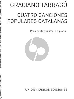 Tarrago 4 Canciones Populares Catalanas Voice and Guitar (or Piano)