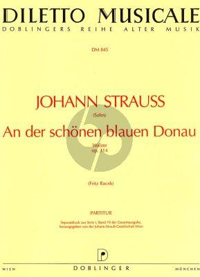 Strauss An der schonen blauen Donau Op. 314 Orchester (Partitur) (Fritz Racek)