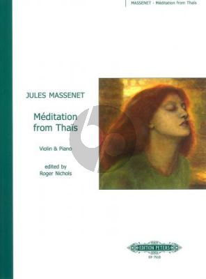 Massenet Meditation from Thais Violin-Piano (ed. Roger Nichols)
