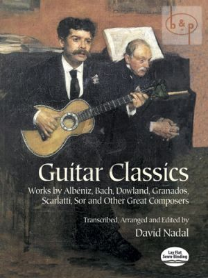 Guitar Classics (Albeniz-Bach-Dowland-Granados- Scarlatti-Sor and others)