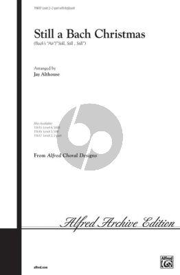 Bach Still a Bach Christmas 2-Part Choir and Piano (arranged by Jay Althouse)