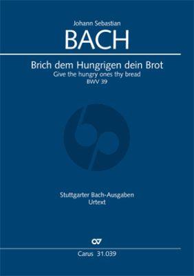 Bach Kantate BWV 39 Brich dem Hungrigen dein Brot Klavierauszug (Kantate zum 1. Sonntag nach Trinitatis)