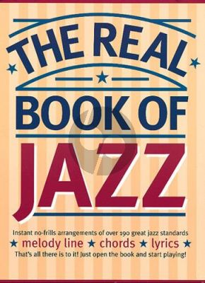The Real Book of Jazz (melody line - chords and lyrics) (arr. Jack Long)