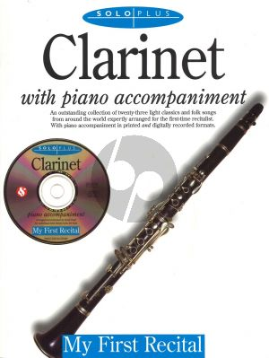 Solo Plus Clarinet: My First Recital Bk-Cd (Clarinet-Piano)