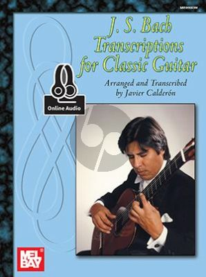 Bach Transcriptions for Classical Guitar (Book with Audio online) (transcr. Javier Calderon)
