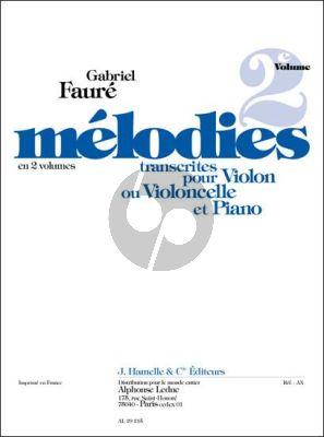 Faure Melodies Vol.2 Violon [ou Violoncello]-Piano (Bachmann)