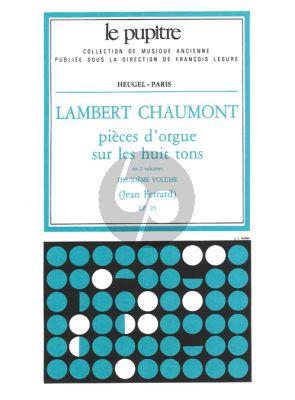 Chaumont Pieces d'Orgue sur les huit Tons Vol.2 (Jean Ferrand) (Le Pupitre)