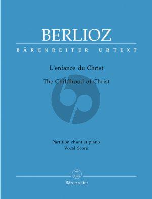 Berlioz L'Enfance du Christ Op.25 (Hol.130) Soli-Choir-Orch. Vocal Score