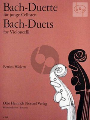 Bach Duette fur junge Cellisten (Bettina Wolerts)