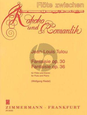 Tulou Fantaisie Op. 30 und Op. 36 Flöte und Klavier (Wolfgang Riedel)