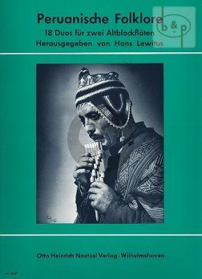 Peruanische Folklore (18 Duos) 2 Altblockflöten (Hans Lewitus)