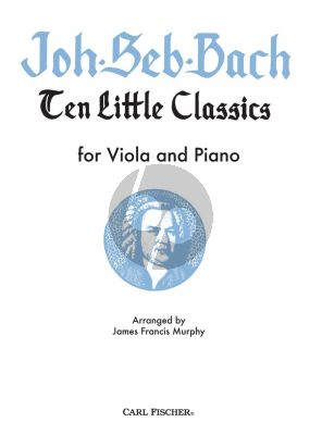 Bach 10 Little Pieces for Viola and Piano (arr. James Francis Murphy)