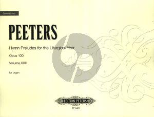 Peeters 213 Choralvorspiele für das Kirchenjahr Op.100 Orgel (Trauung, Haus und Familie)