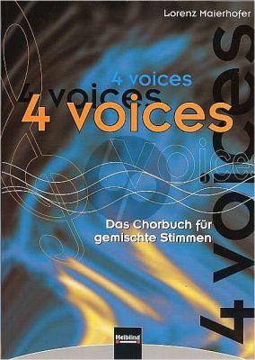 Maierhofer 4 Voices (Das Chorbuch fur gemischte Stimmen SATB) (Fur den Chorgesang der 9.-12. Schulstufe)