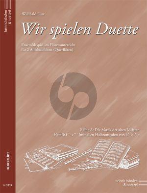 Wir Spielen Duette Reihe A Vol.3