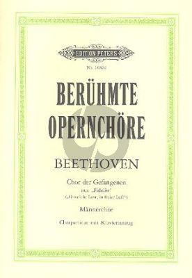 """Beethoven Chor der Gefangenen (""""O welche Lust, in freier Luft"""") (Fidelio) KA"""