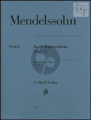 Mendelssohn 6 Kinderstucke Op.72 Piano solo (edited by Christa Jost) (Henle-Urtext)