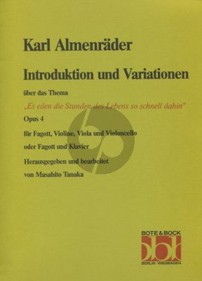 Almenraeder Introduktion & Variationen Op. 4 Bassoon-Piano (or Bassoon-Vi.-Va.-Vc.) (edited by Masahito Tanaka)