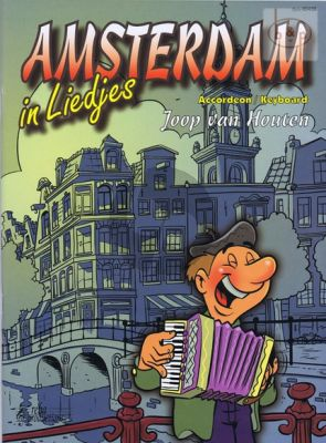 Amsterdam in Liedjes Accordeon/Keyboard met Teksten