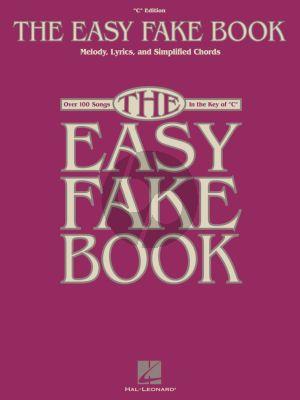 Easy Fake Book C Edition (Melody - Lyrics and Chords)