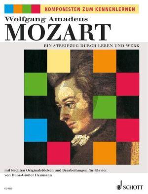 Mozart Streifzug durch Leben und Werk (mit leichten Originalstucken und Bearbeitungen) (Heumann)
