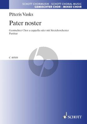 Vasks Pater Noster SATB a cappella (or with String Orchestra opt.) Choral Score (lat.)