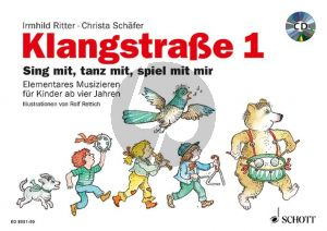 Ritter-Schafer Klangstrasse 1 Sing mit - Tanz mit - Spiel mit mir