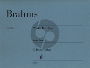 Brahms Werke Orgel (edited by George S.Bozarth) (Henle-Urtext)