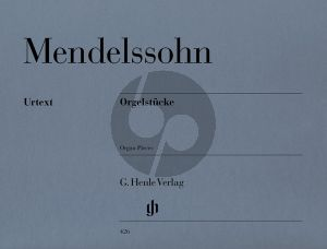 Mendelssohn Orgelstucke (Henle-Urtext)