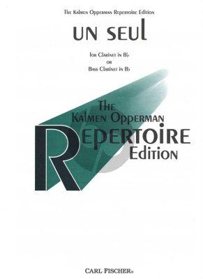 Opperman Un Seul (1998) Clarinet solo (Bb or Bass Clarinet)