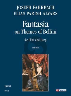 Fahrbach-Parish Alvars Fantasia on Themes of Bellini for Flute and Harp (Milano 1838) (Anna Pasetti)