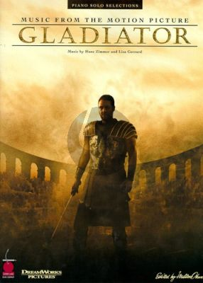Gladiator Piano Solo Selections (Music from the Motion Picture)