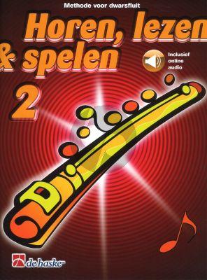 Horen, Lezen & Spelen Vol.2 Methode Dwarsfluit Bk-Audio Online