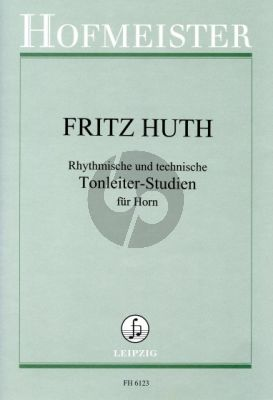 Huth Rhythmische und Technische Tonleiterstudien für Horn