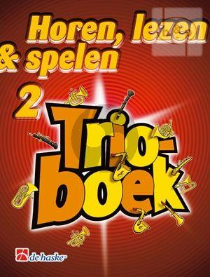 Horen, Lezen & Spelen Vol.2 Trioboek Trumpet/Bugel/Bariton/Euphonium