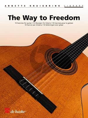 Kruisbrink The Way to Freedom Guitar (10 Studies) (interm.-adv.)