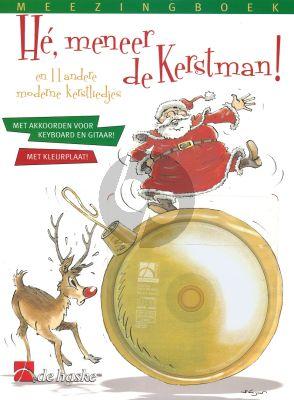 He, Meneer de Kerstman! (Bk-Cd) (Met akkoorden voor keyboard en gitaar)