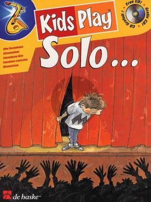 Goedhart Kids Play Solo for Alto Saxophone (Bk-Cd) (very easy to easy)