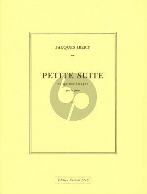 Ibert Petite Suite en Quinze Images Piano solo