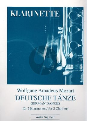 Mozart Deutsche Tänze 2 Klarinetten (edited by Hans Rudolf Stalder)