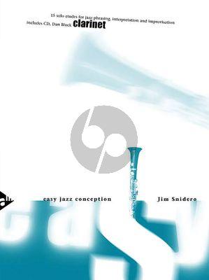 Snidero Easy Jazz Conception Clarinet (Bk-Cd) (15 Solo Etuden for Jazz Phrasing, Interpretation, Improvisation)