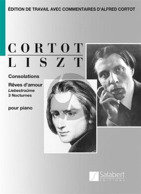 Liszt Consolations, Rêves d'amour, 3 Nocturnes Piano seule (Alfred Cortot)