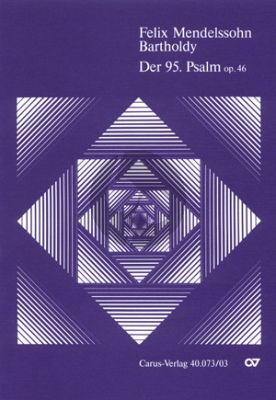 Mendelssohn Psalm 95 Op.46 (MWV A16) Kommt, lasst uns anbeten (SST soli-SATB-Orch.) Klavierauszug