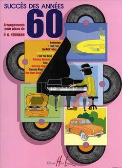 Heumann Succes des Annees 60 Piano seule (Grade 4-5)