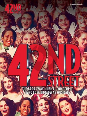 Warren 42nd Street (The Broadway Musical for People who Love Broadway Musicals) (Vocal Selection)