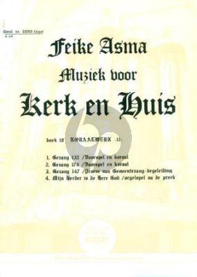Kerk en Huis Vol. 18 Koraalwerk voor Orgel