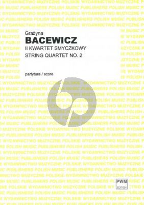 Bacewicz String Quartet No. 2 Score