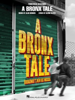 Menken A Bronx Tale Vocal Selections