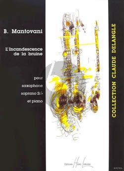 Mantovani L'Incandescence de la Bruine Saxophone Soprano et Piano (very difficult) Nabestellen